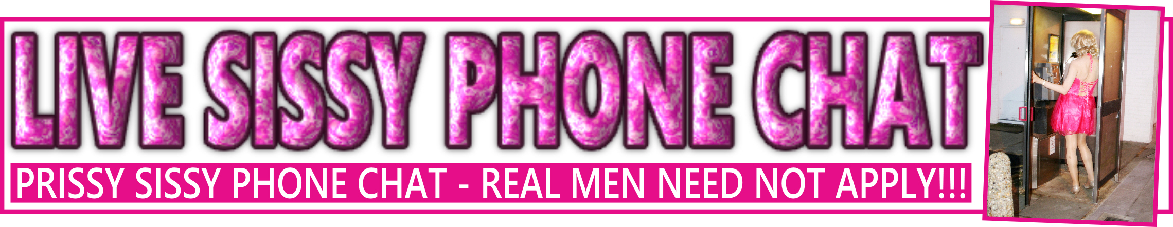 Live sissy transvestite phone domination chatline